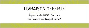 Livraison offerte dès 120€ d'achats