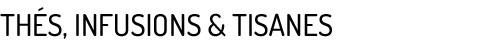 Thés, infusions et tisanes