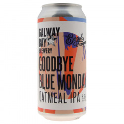 Galway Bay Goodbye Blue Monday Oatmeal IPA 44cl 6.6°