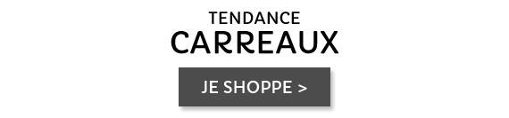 Tendance carreaux
